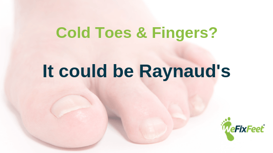 Cold toes or fingers?  Could it be Raynaud's?